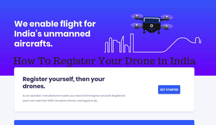 How To Register Your Drone in India